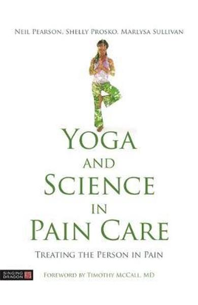 Yoga and Science in Pain Care - Neil Pearson