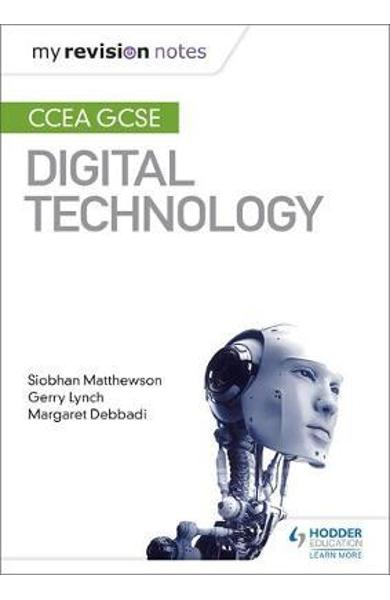 My Revision Notes: CCEA GCSE Digital Technology