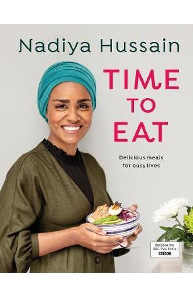Time to Eat - Nadiya Hussain