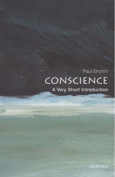 Conscience: A Very Short Introduction - Paul Strohm