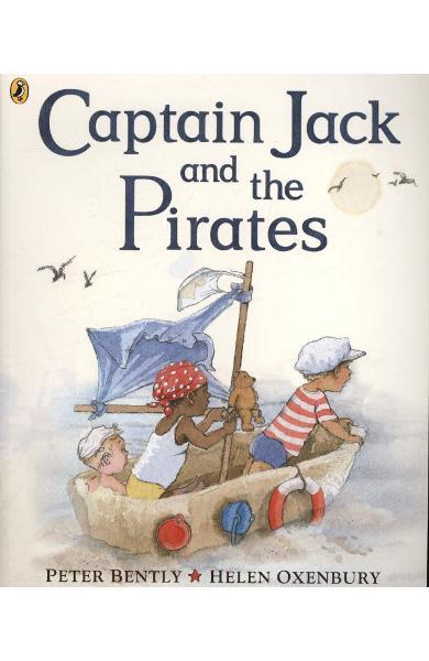 Captain Jack and the Pirates - Peter Bently