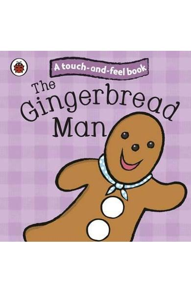 Gingerbread Man: Ladybird Touch and Feel Fairy Tales -
