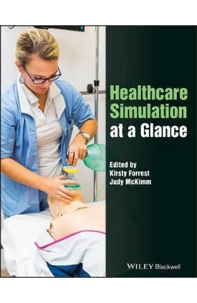 Healthcare Simulation at a Glance - Kirsty Forrest