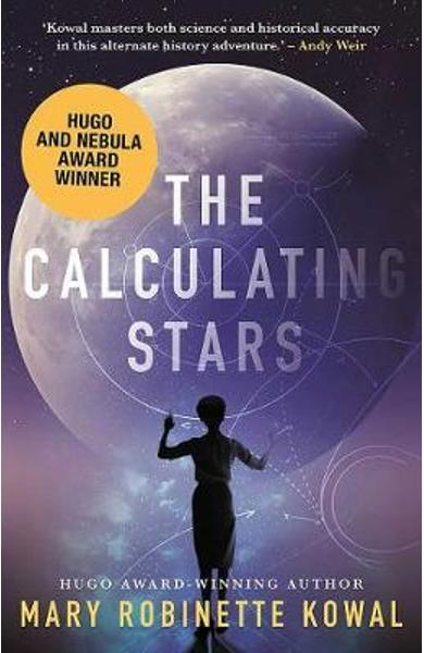 Calculating Stars - Mary Robinette Kowal