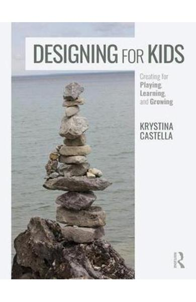 Designing for Kids - Krystina Castella