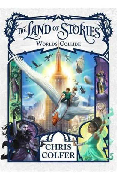 Land of Stories: Worlds Collide - Chris Colfer