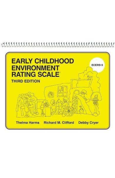 Early Childhood Environment Rating Scale (ECERS-3) - Thelma Harms