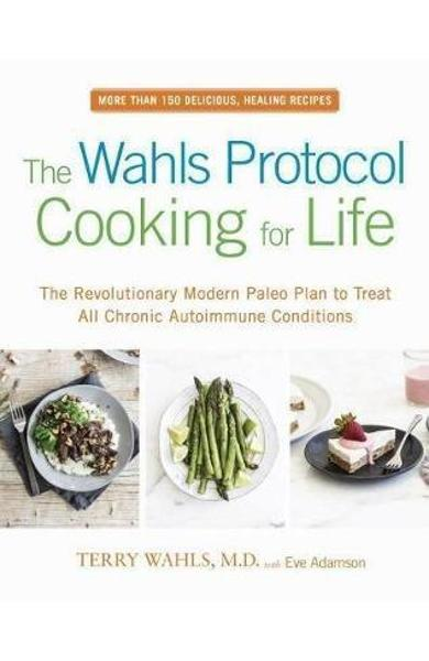 Wahls Protocol Cooking For Life - Terry Wahls