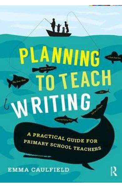 Planning to Teach Writing