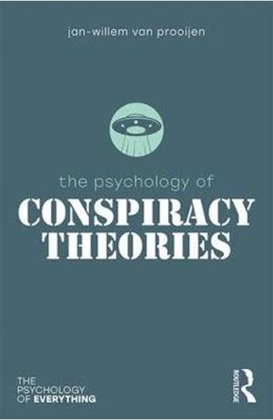 Psychology of Conspiracy Theories