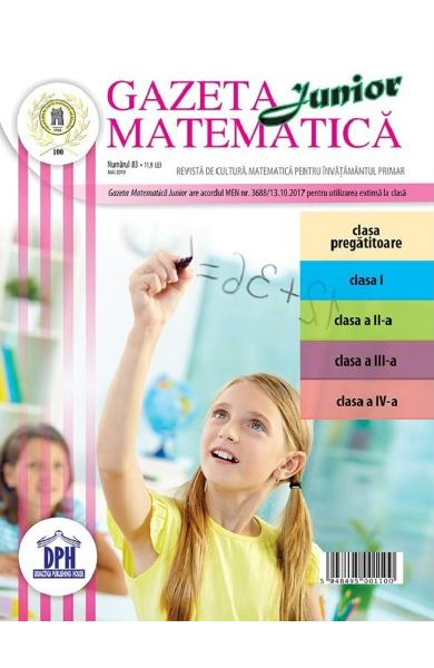 Gazeta matematica junior nr. 83 mai 2019