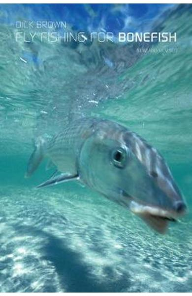 Fly Fishing for Bonefish - Dick Brown