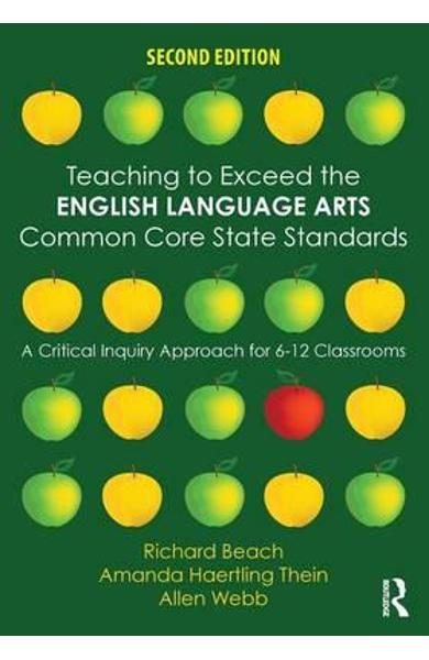 Teaching to Exceed the English Language Arts Common Core Sta