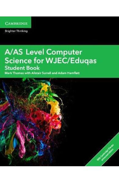 A/AS Level Computer Science for WJEC/Eduqas Student Book wit