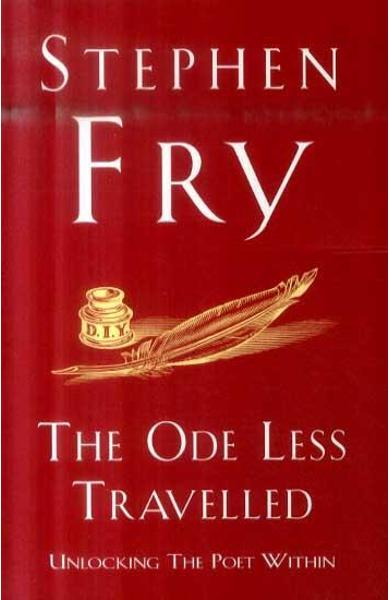 Ode Less Travelled - Stephen Fry