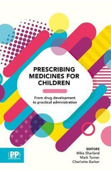 Prescribing Medicines for Children - Mike Sharland Mark Sharland