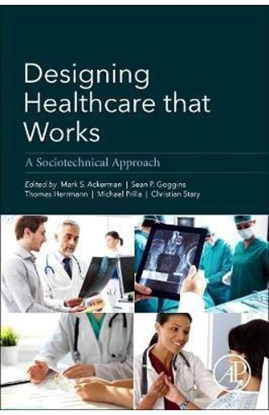 Designing Healthcare That Works - Mark Ackerman