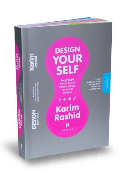 Design your self  - Karim Rashid