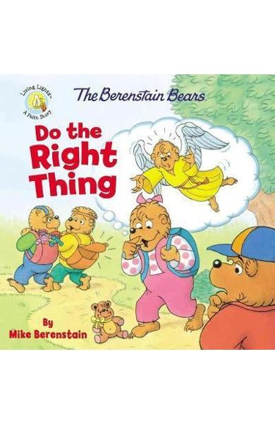 Berenstain Bears Do the Right Thing