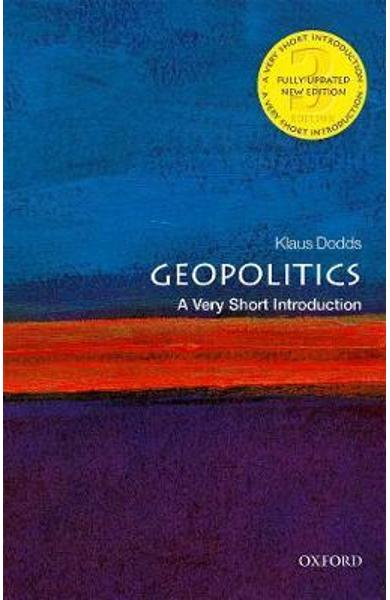 Geopolitics: A Very Short Introduction - Klaus Dodds