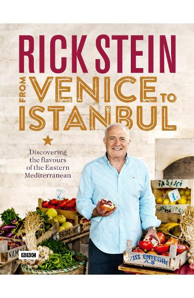 Rick Stein: From Venice to Istanbul - Rick Stein