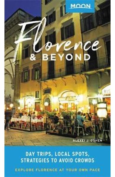 Moon Florence & Beyond (First Edition) - Alexei J Cohen