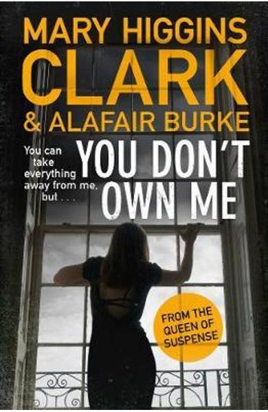 You Don't Own Me - Mary Higgins Clark