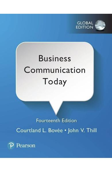 Business Communication Today, Global Edition - Courtland L Bovee