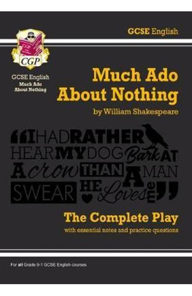 Grade 9-1 GCSE English Much Ado About Nothing - The Complete