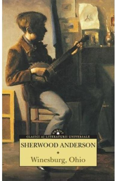 """winesburg ohio sherwood anderson trapped in This post is part of a series dedicated to sherwood anderson: collected stories, from the library of america """"hands"""" comes from sherwood anderson's winesburg, ohio."""