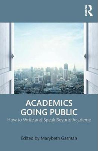 Academics Going Public - Marybeth Gasman
