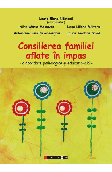 Consilierea familiei aflate in impas - Coord. Laura-Elena Nastasa