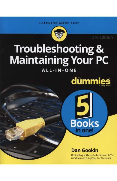 Troubleshooting and Maintaining Your PC All-in-One For Dummi