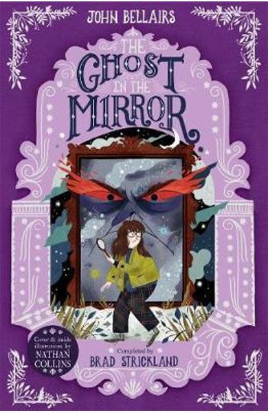 Ghost in the Mirror - The House With a Clock in Its Walls 4 - John Bellairs
