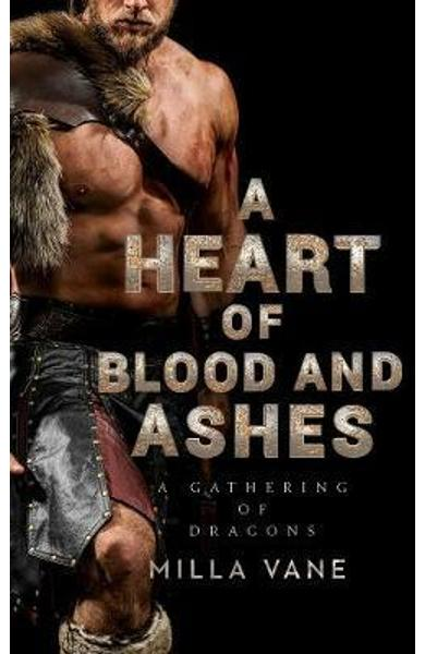 Heart Of Blood And Ashes - Milla Vane