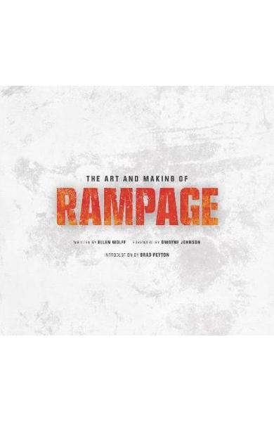 Art and Making of Rampage