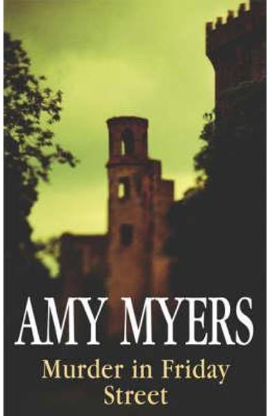 Murder in Friday Street - Amy Myers