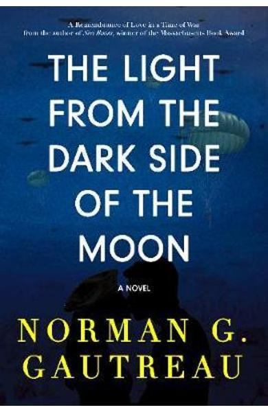 Light from the Dark Side of the Moon - Norman Gautreau