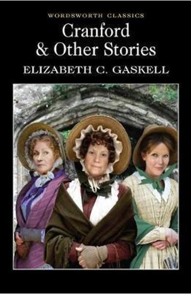 Cranford and Selected Short Stories