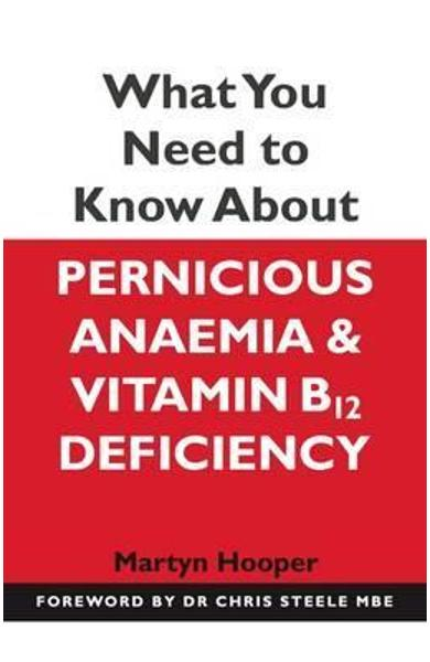 What You Need to Know About Pernicious Anaemia and Vitamin B - Martyn Hooper