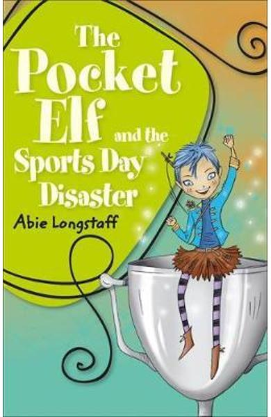 Reading Planet KS2 - The Pocket Elf and the Sports Day Disas