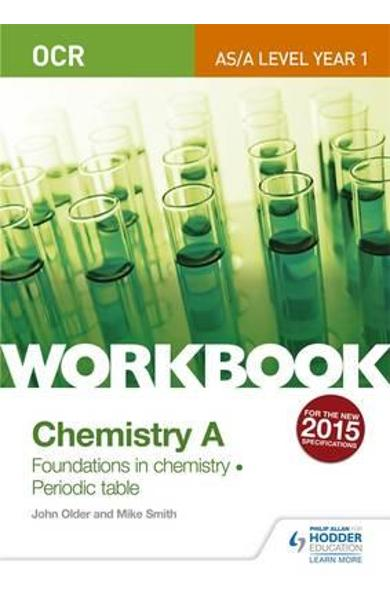 OCR A-Level/AS Chemistry A Workbook: Foundations in Chemistr
