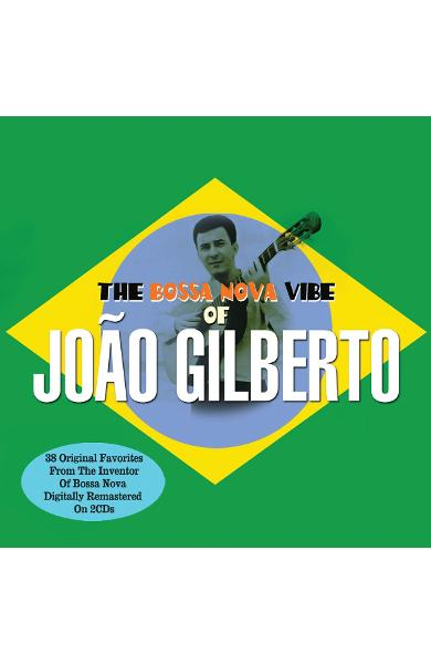 2CD Joao Gilberto - The Bossa Nova Vibe Of