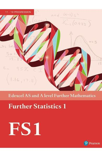 Edexcel AS and A level Further Mathematics Further Statistic