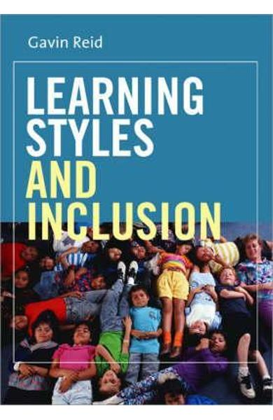 Learning Styles and Inclusion - Gavin Reid