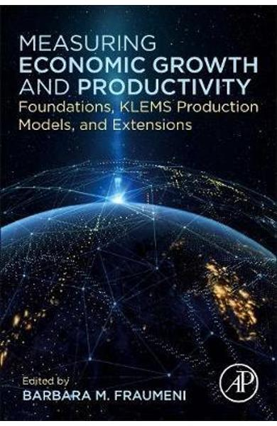 Measuring Economic Growth and Productivity - Barbara Fraumeni
