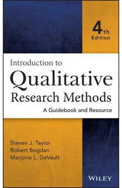 Introduction to Qualitative Research Methods - Steven J Taylor