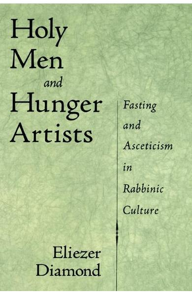 Holy Men and Hunger Artists