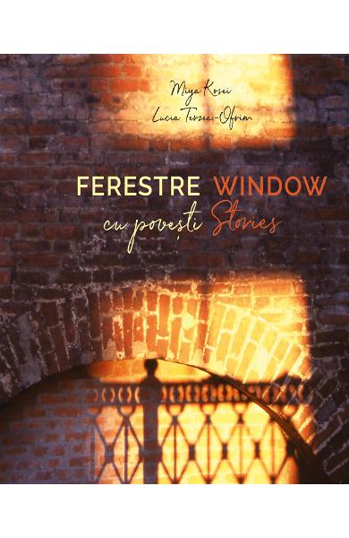 Ferestre cu povesti. Window stories - Miya Kosei, Lucia Terzea-Ofrim