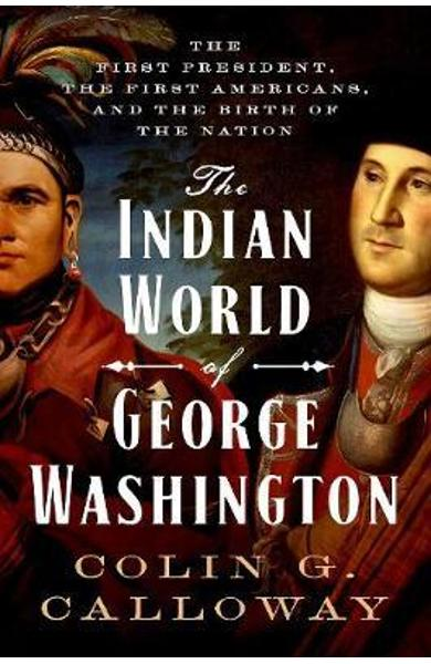 Indian World of George Washington